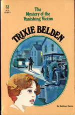 Trixie Belden and the Mystery of the Vanishing Victim