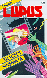 Tragedi Sinemata by Hilman Hariwijaya