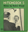 Hitchcock's Films by Robin      Wood