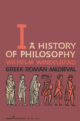A History of Philosophy Vol. 1 Greek, Roman, and Medieval