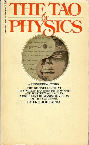 The Tao Of Physics by Fritjof Capra