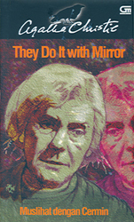 Muslihat dengan Cermin - They Do It with Mirrors by Agatha Christie