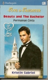Beauty And The Bachelor by Kristin Gabriel