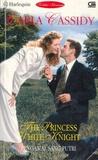 The Princess White Knight - Pengawal Sang Puteri (Royally Wed, #3)