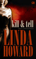 Kill & Tell - Tabir Kekuasaan by Linda Howard