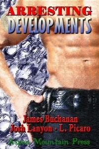 Arresting Developments by James Buchanan
