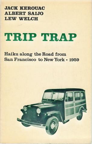Trip Trap: Haiku on the Road