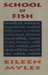 School of Fish by Eileen Myles