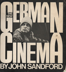 The New German Cinema by John  Sandford