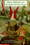 Mary McLean and the St. Patrick's Day Parade by Steven Kroll