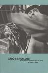 Crossroads: Avant Garde Film In Pittsburgh In The 1970s