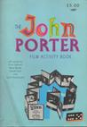 The John Porter Film Activity Book