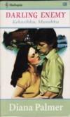 Kekasihku, Musuhku by Diana Palmer
