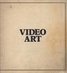 Video Art: An Anthology