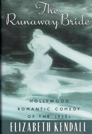 Elizabeth kendall the phantom prince ebook best deal gallery free the runaway bride hollywood romantic comedy of the 1930s by the runaway bride hollywood romantic comedy fandeluxe Images