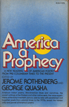 America, a Prophecy: A New Reading of American Poetry from Pre-Columbian Times to the Present