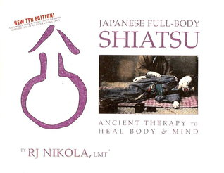 Japanese full body shiatsu  by R.J. Nikola