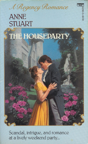 The Houseparty by Anne Stuart