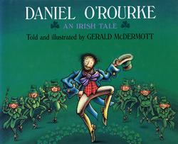 Daniel O'Rourke: An Irish Tale