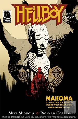 Hellboy: Makoma, or, A Tale Told by a Mummy in the New York City Explorers' Club on August 16, 1993 #1