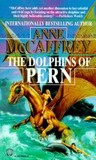 The Dolphins of Pern by Anne McCaffrey