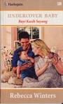 Undercover Baby - Bayi Kasih Sayang