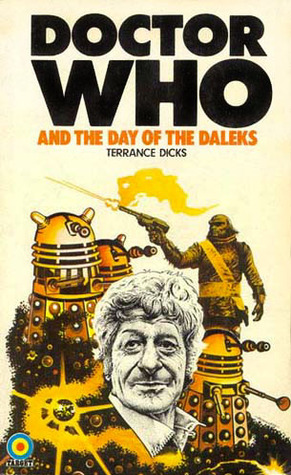Doctor Who and the Day of the Daleks (Pinnacle Doctor Who #1)