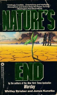Nature's End by Whitley Strieber