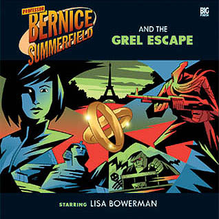 Professor Bernice Summerfield and The Grel Escape(Bernice Summerfield Audio Drama 21) (ePUB)