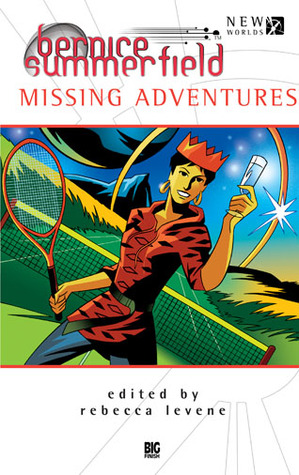 Missing Adventures (Bernice Summerfield Anthologies #11)