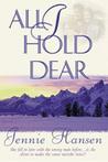 All I Hold Dear