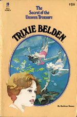 Trixie Belden and the Secret of the Unseen Treasure
