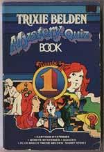Trixie Belden Mystery-Quiz Book Number 1