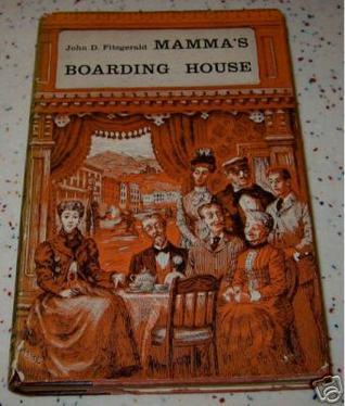 Mamma's Boarding House by John D. Fitzgerald