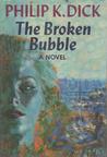 The Broken Bubble