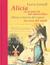 Alicia en el pais de las maravillas, Alicia a Traves del espe... by Lewis Carroll