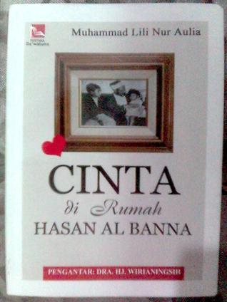 Cinta di Rumah Hasan al Banna by Muhammad Lili Nur Aulia