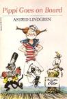 Pippi Goes on Board by Astrid Lindgren