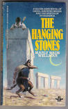 The Hanging Stones by Manly Wade Wellman