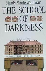 The School Of Darkness (John Thunstone #2)