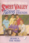 Jessica the Nerd (Sweet Valley Twins, #61)