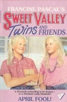 April Fool! (Sweet Valley Twins, #28)