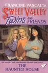 The Haunted House (Sweet Valley Twins, #3)