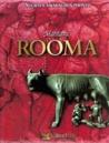 Suurten aikakausien perintö: Mahtava Rooma