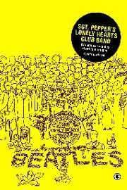 sgt pepper's lonely hearts club band - um ano na vida dos beatles e amigos