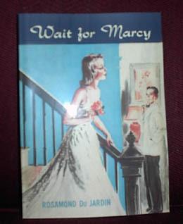 Wait For Marcy by Rosamond du Jardin