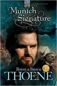 Munich Signature by Bodie Thoene