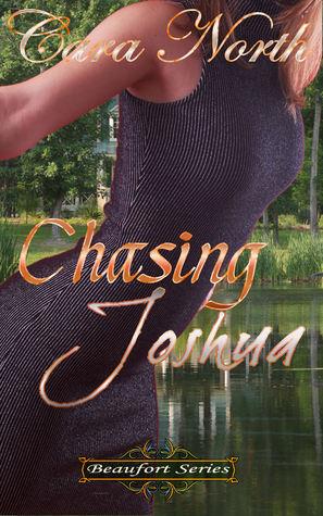 Chasing Joshua (Beaufort, #2)