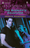 The Sheriff's Daughter by Jessica Andersen