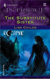 The Substitute Sister by Lisa Childs